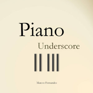 Piano Underscore Digital Distribution